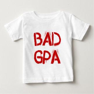 Bad GPA Baby T-Shirt