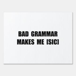 Bad Grammar Lawn Sign