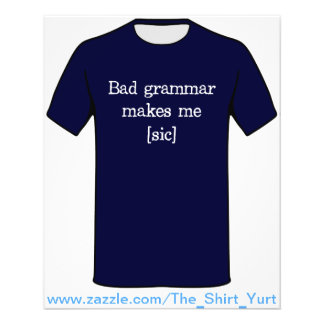 Bad Grammar Makes Me [sic] Flyer