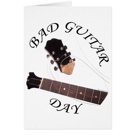 Bad Guitar Day Card