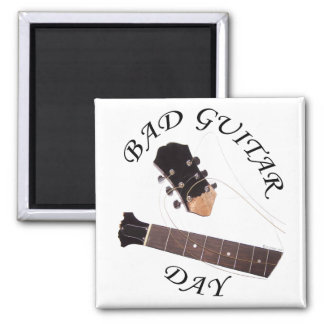 Bad Guitar Day Magnets