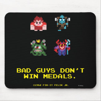 Bad Guys Don't Win Medals Mouse Pad