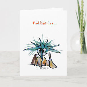 Bad Hair Day Cartoon Cards Zazzle