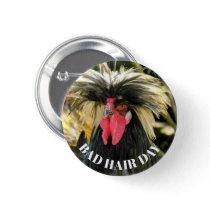 Bad Hair Day Chicken Button