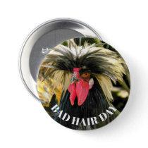 Bad Hair Day Chicken Photo Button