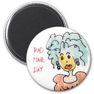 Bad Hair Day Magnet