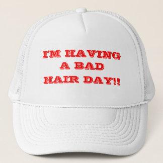 Bad hair day. trucker hat