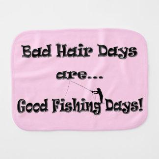 Bad Hair Days are Good Fishing Days! Baby Burp Cloth