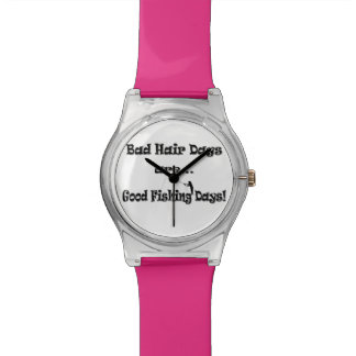 Bad Hair Days are Good Fishing Days! Wristwatches