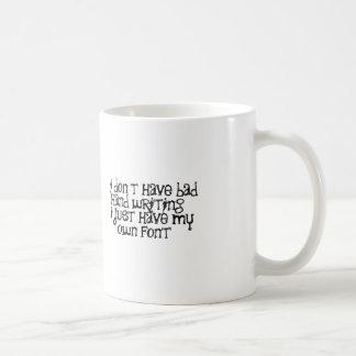 Bad hand writing classic white coffee mug