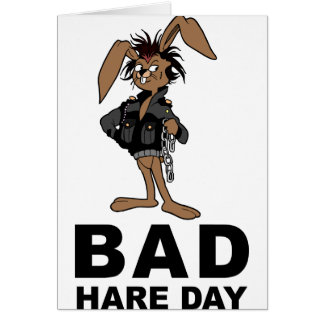 Bad Hare Day Greeting Card
