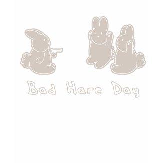 Bad Hare Day shirt