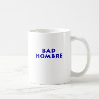 Bad Hombre Coffee Mug