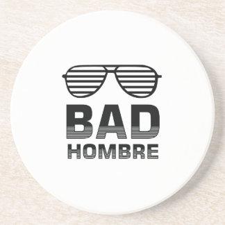 Bad Hombre Drink Coaster
