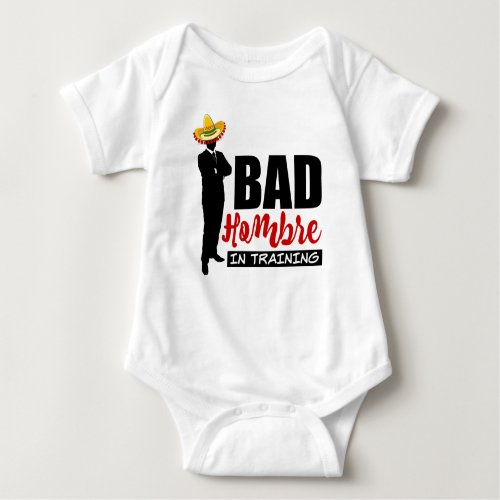 Bad Hombre In Training with Colorful Sombrero Baby Jersey Bodysuit