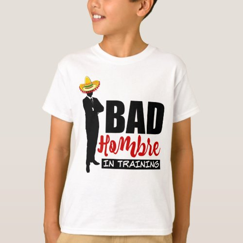 Bad Hombre In Training with Colorful Sombrero Boys T-Shirt