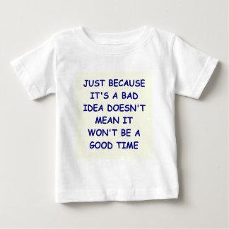 bad idea baby T-Shirt