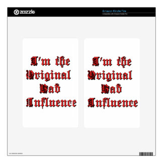 Bad Influence Decals For Kindle Fire