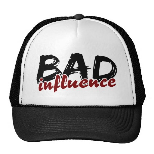 BAD INFLUENCE hat - choose color
