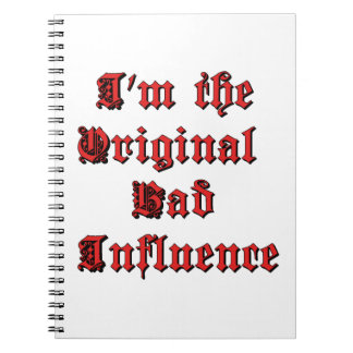 Bad Influence Notebook