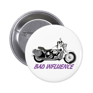 Bad Influence Pinback Button