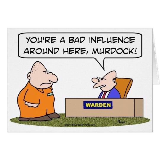 bad influence prisoner warden card