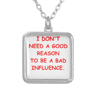 bad influence silver plated necklace