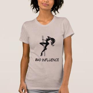 BAD INFLUENCE...T-SHIRT T-Shirt