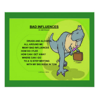 BAD INFLUENCES POSTER