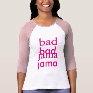 Bad Jama T-Shirt
