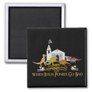 Bad Jesus Ponies 2 Inch Square Magnet