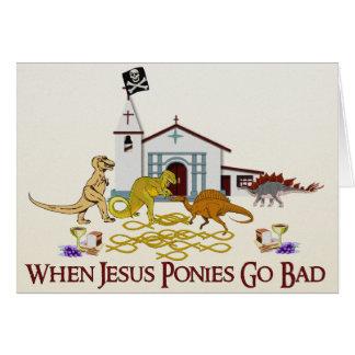 Bad Jesus Ponies Card