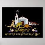 Bad Jesus Ponies Poster