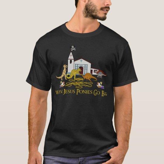 Bad Jesus Ponies T-Shirt