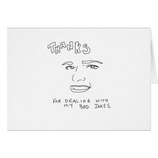 Bad Jokes Honest Greeting Card