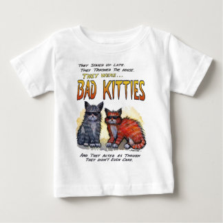 Bad Kitties Baby T-Shirt