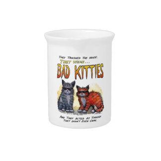 Bad Kitties Drink Pitchers