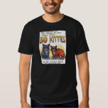 Bad Kitties Tee Shirt