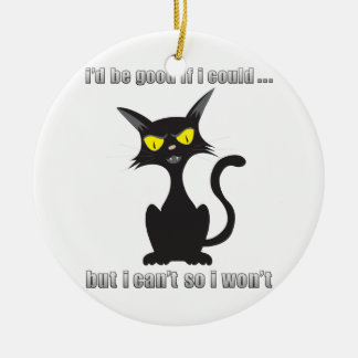 Bad Kitty Ceramic Ornament
