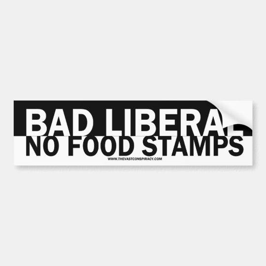 Bad Liberal Bumper Sticker