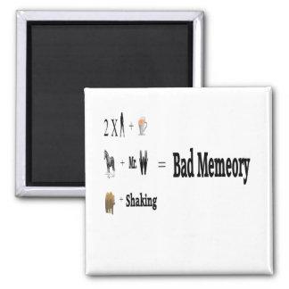 Bad Memeory Magnet
