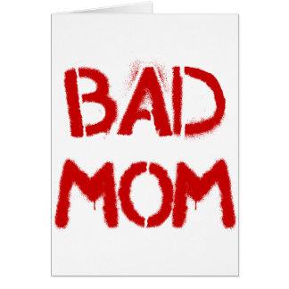Bad Mom Card