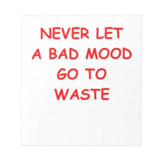 bad mood memo note pad