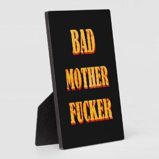 Bad mother fucker blood splattered vintage quote