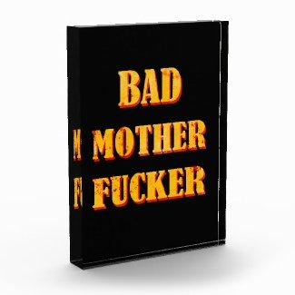 Bad mother fucker blood splattered vintage quote award