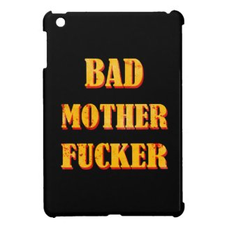 Bad mother fucker blood splattered vintage quote cover for the iPad mini