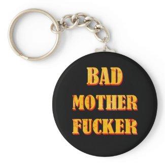 Bad mother fucker blood splattered vintage quote keychains