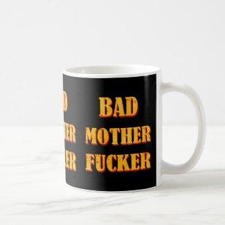 Bad mother fucker blood splattered vintage quote mugs