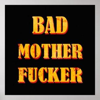 Bad mother fucker blood splattered vintage quote print