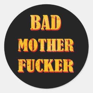 Bad mother fucker blood splattered vintage quote round stickers